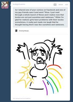 Boobs = Sunshine and rainbows