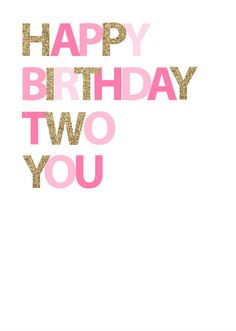 Happy Birthday Two You  Pink by inspirationholly on Etsy