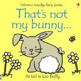 That's Not My Bunny... (Usborne Touchy-Feely Board Books) - http://www.kidsusbornebooks.com/holiday/easter/thats-not-my-bunny-usborne-touchy-feely-board-books/ - #Easter