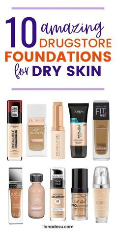 How To Choose Foundation, Best Foundation For Dry Skin, Flawless Foundation Application, Best Drugstore Foundation, Foundation Tips, Best Drugstore Makeup, Makeup Foundation, Best Makeup Products, Products For Dry Skin