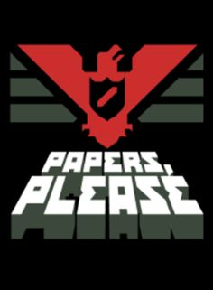 """Papers, Please is not a """"fun"""" game. In the game you work as an immigration officer at a border checkpoint. With complex moral choices, intense resource management, and mind numbing gameplay, Paper Please makes players feel uncomfortable as they choose the safety of their own lives or the lives of others at every passport they stamp. Papers Please, made me realize that games can be more than just a juvenile past time, inciting emotions that neither films nor books can bring out."""