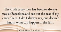 Lionel Messi Quotes About Future - 27438