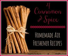 4 Cinnamon and Spice Homemade Air Freshener Recipes