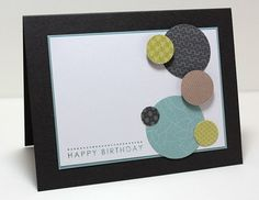 Scrappy great guy card. Plus I think I have a thing for circles....like random polka dots.