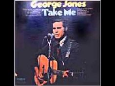 George Jones*****( Gonna Take Me Away From You )