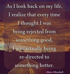 As I look back on my life, I realize that every time I...   Steve Maraboli Picture Quotes   Quoteswave