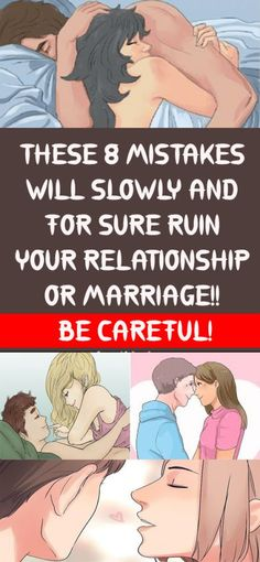 THESE 8 MISTAKES WILL SLOWLY AND FOR SURE RUIN YOUR RELATIONSHIP OR MARRIAGE!! BE CAREFUL! #diy #beauty #relation #mistake #marriage