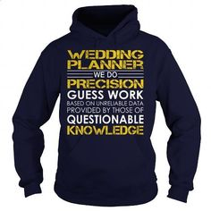 Wedding planner - Job Title - #college sweatshirts #short sleeve shirts. ORDER NOW => https://www.sunfrog.com/Jobs/Wedding-planner--Job-Title-Navy-Blue-Hoodie.html?60505