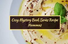 A Superbowl Sunday Snack: Healthy Hummus Healthy Hummus, Healthy Snacks, Book Club Recommendations, Super Bowl Sunday, Hummus Recipe, Cozy Mysteries, Diet And Nutrition, Food Videos, A Food