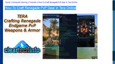 How-To Craft Renegade Armor and Weapons Tutorial in Tera Fate of Arun