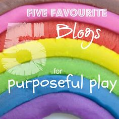 Mummyology:: 5 Favourite Blogs for Purposeful Play