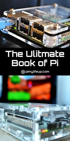 The Ultimate Book of Pi is a collection of fantastic tutorials and guides designed for the Raspberry Pi.