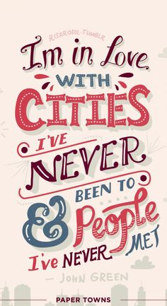 I'm in Love with Cities | John Green quote