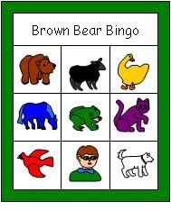 brown bear bingo game for the kiddies... revamp: matching/rec and exp animals/sequencing/sharing needed items/match object to picture