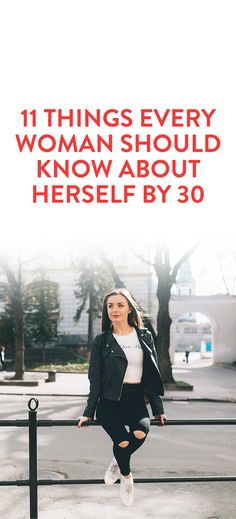 11 Things Every Woman Should Know About Herself By 30