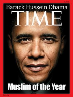 FAKE (photoshopped) picture of the POTUS. TIME magazine never printed Muslim on its cover.