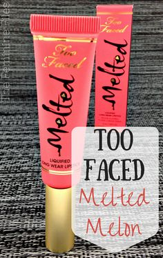 Too Faced Melted Melon Lipstick!