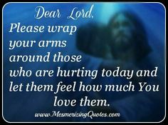 """DEAR LORD, I'D NORMALLY PRAY 2 U 2 ASK U 2 HELP & HOLD THE ONES WHO R SAD & IN NEED BUT...... CAN I POSSIBLY BE A LITTLE SELFISH TODAY & ASK U LORD IF U CAN PLEASE WRAP YOUR ARMS AROUND """"ME"""" & HELP ME FIND MY FUTURE'S PATH~MAYBE SHOW ME A SIGN OF WHAT/WHERE 2 GO IN THIS DEPRESSING TIME OF MY LIFE??? ***THANK YOU JESUS!!!"""