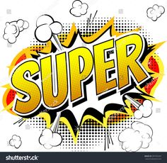 Find Super Comic Book Style Word Isolated stock images in HD and millions of other royalty-free stock photos, illustrations and vectors in the Shutterstock collection. Thousands of new, high-quality pictures added every day. Comic Book Style, Comic Books, National Super Hero Day, Zap Comics, Superhero Background, Superhero Backdrop, Teacher Stickers, Reward Stickers, Team Motivation