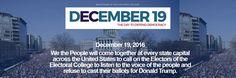"""December19.us - #STOPTRUMP AT THE ELECTORAL COLLEGE""   Save Democracy   12/14/16 -"