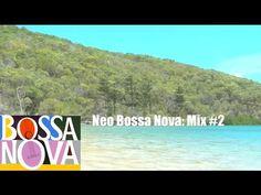 Bossa Nova Jazz Music: Neo Collection  - instrumental songs/musica (Chil...