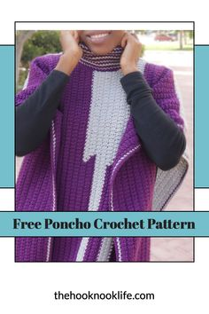 Make this stylish crochet poncho using the FREE Pattern on The Hook Nook Life Blog Now!!!