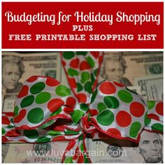 Budgeting for Holiday Shopping plus a FREE printable shopping list to keep up with who you have bought for.