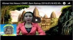 Sovannsin1 Website: Khmer Hot News | CNRP, Sam Rainsy |2016/01/8/#2| K...