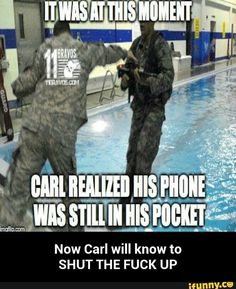 Shut the f**k up carl !!