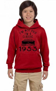 i'm not old i'm a classic 1953 Youth Hoodie
