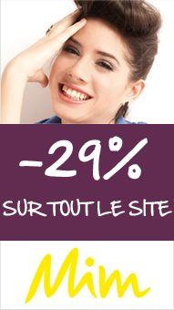 -29% sur tout le site ! Valable jusqu'au 29/02/2012