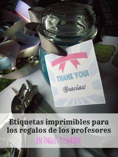 Etiquetas imprimibles para los regalos de los profesores en inglés y español
