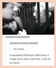 *Heavy breathing* Now was that me or Sherlock?
