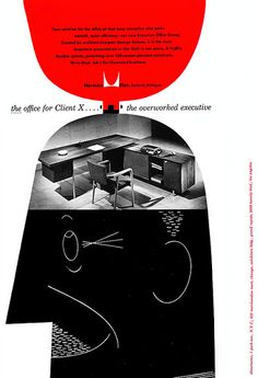 "Herman Miller Ad ""Client X....the overworked executive"" (1951) 
