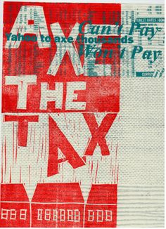 Axe The Tax refers to the Coalition Goverments Bedroom Tax and was designed for the Book of Cuts, which incorporates creative responses to the goverments austerity measurements and general right wing agenda.  Everyone is encouraged to participate in the Book of Cuts. Bedroom Tax, Austerity, Right Wing, The Book, No Response, Encouragement, Change, Artists, Creative