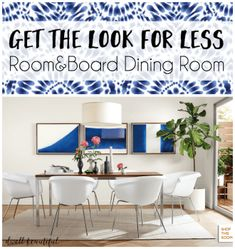 get the look for less: room and board dining room -- DIY wall Art