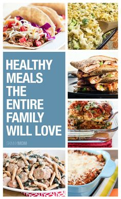 Here are healthy meals for your entire family to enjoy!