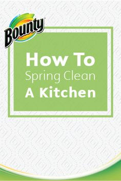 Spring cleaning means tackling all those nooks and crannies that get neglected all year long. Make sure you don't miss a thing with this Guide to Spring Cleaning Kitchen Cabinets from Bounty.