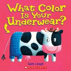 September 29, 2014. As children lift-the-flaps, they can see what type of underwear each of the different animals are wearing, in a brightly illustrated introduction to the concept of color.