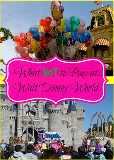 What Not to Buy at Walt Disney World- Some items are better to buy outside of the Walt Disney World Theme Parks.