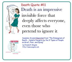 "Death Quote #11 from ""The Enneagram of Death"" by Elizabeth Wagele"