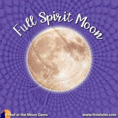 November Full Spirit Moon Sigh and take a breath. Full Moon Names, Howl At The Moon, Wicca, November, Gems, Spirit, Gemstones, Jewels, Wiccan