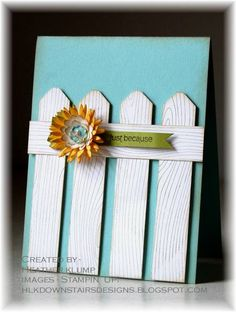 Use the cuttlebug wood grain folder for the fence pieces, and turn this into an easy guy card.