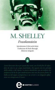 Frankenstein (eNewton Classici) di Mary Shelley, http://www.amazon.it/dp/B0062ZLGJG/ref=cm_sw_r_pi_dp_LbC8ub08BQQ5R