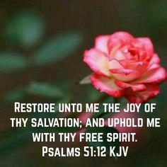 Psalms 51:12 (KJV)