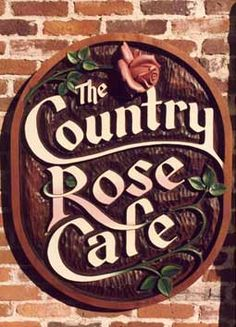 Country Rose Cafe Restaurant carved by Ramsey