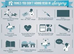 12 things you don't want to hear in Surgery...