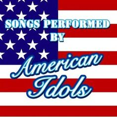 Songs Performed By American Idols: Various Artists: MP3 Downloads American Songs, American Idol, Various Artists