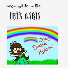 my  cabin..... TASTE THE RAINBOW!!! comment if you are in the Iris cabin! i'm the instructor! hi!