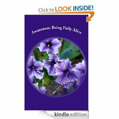 Awareness: Being Fully Alive by Robert Cosmar. $3.49. Author: Robert Cosmar. 98 pages. A book of essay's on awareness and awakening. This is the bridge between mind and heart. It is the doorway to the rooms of consciousness and our inner knowing of the Self.                            Show more                               Show less